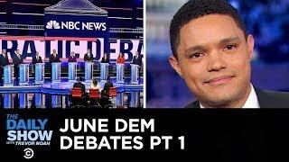 Votegasm 2020: Democratic Debates - Night One   The Daily Show