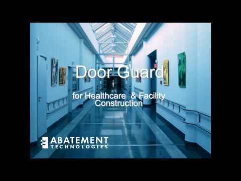Door Guard for Healthcare Facility Construction