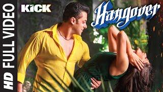Hangover Full Video Song | Kick | Salman Khan, Jacqueline Fernandez | Meet Bros Anjjan
