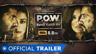 P.O.W. – Bandi Yuddh Ke MX Player Web Series