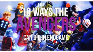 Lego: 10 Ways the Avengers can DIE in ENDGAME!