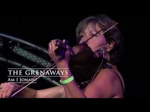The Grenaways - Am I Jonah?