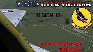 Wings over Vietnam / 357th TFS Licking Dragons / Misión 18