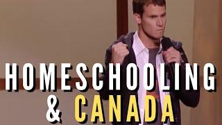 Daniel Tosh - Homeschooling & Canada