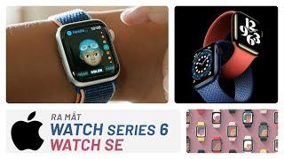 Apple Watch SE và series 6  ra mắt: giá từ 9 triệu