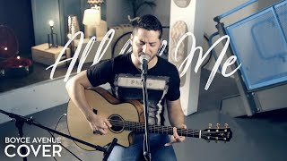 All of Me - John Legend (Boyce Avenue acoustic cover) on Spotify & Apple