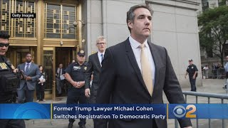 Former Trump Lawyer Michael Cohen Switches To Democratic Party