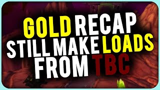 Weekly Gold Recap Still Making Loads From Burning Crusade WoW Gold Guide