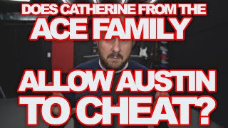 DOES CATHERINE McBROOM ALLOW AUSTIN TO CHEAT ON HER? | FAMILY VLOGGERS FAKING MARRIAGES FOR MONEY!