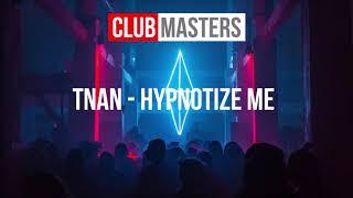 tnan-hypnotize-me.jpg