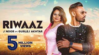 Riwaaz – Gurlej Akhtar – J Noor