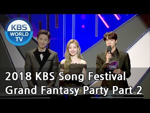 Grand Fantasy Party Part 2 [2018 KBS Song Festival / ENG / CHN / 2018.12.28]