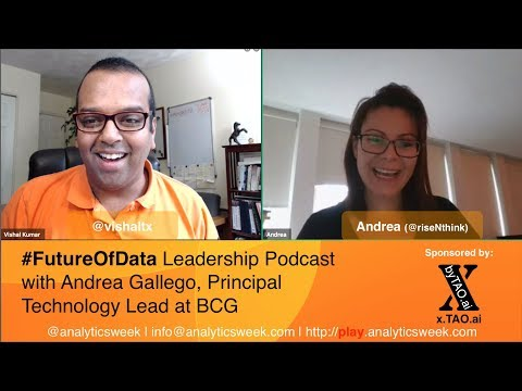 Andrea Gallego(@risenthink) / @BCG on Managing Analytics Practice #FutureOfData #Podcast