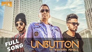 Unbutton – Veet Baljit Ft Western Penduz