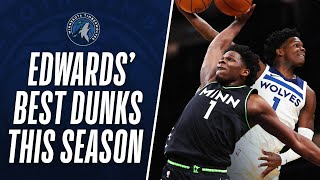 Anthony Edwards' BEST DUNKS From His Rookie Season So Far!