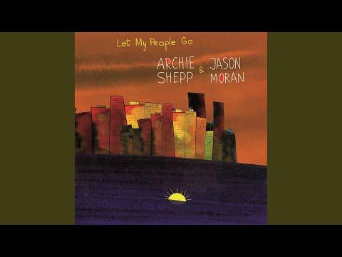 Jitterbug Waltz (Bonus Track) · Archie Shepp · Jason Moran · Let My People Go