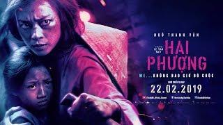[OFFICIAL] Phim Hay 2019 - Hai Phượng - Ngô Thanh Vân | Trailer Chính Thức | Khởi chiếu: 22.02.2019