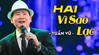 Hai Vì Sao Lạc, Anh Biết Em Đi Chẳng Trở Về - Tuấn Vũ (Live) | Liveshow Tuấn Vũ 10 Năm Tái Ngộ MV HD