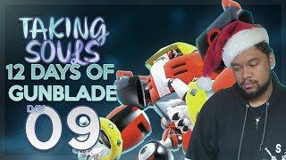 Taking Souls: 12 Days of Gunblade - Day 09