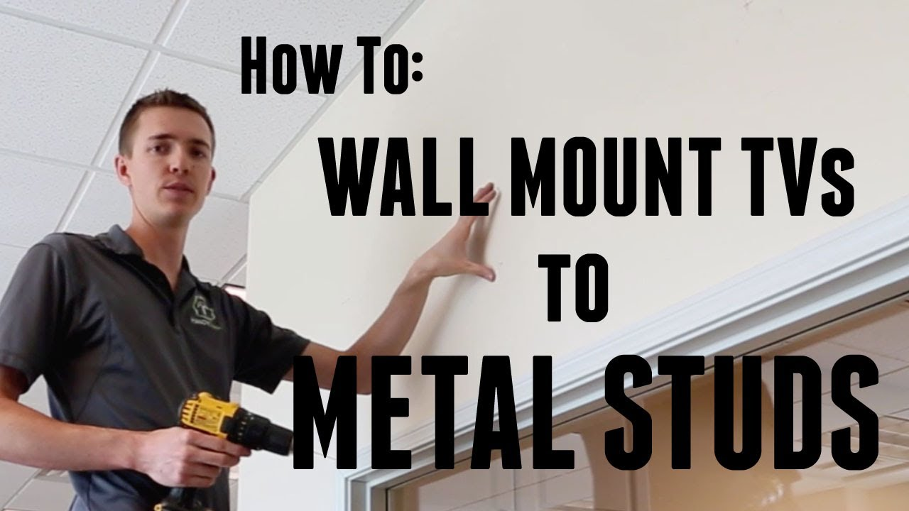 How To Wall Mount A Tv To Metal Studs Youtube