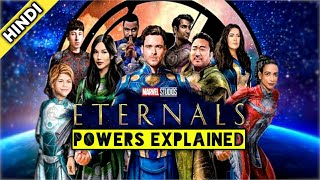 Each Eternal Powers Explained || Eternals Powers And Abilities | MCU Phase 4 | Explained In Hindi