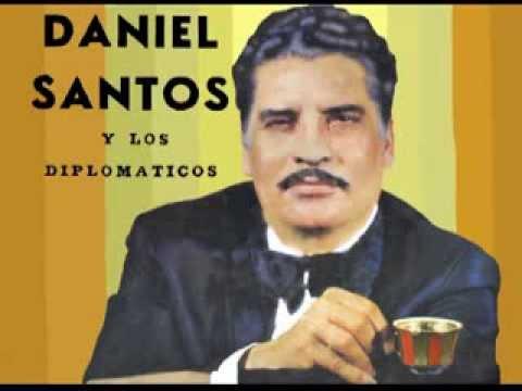 Daniel Santos y Los Diplomaticos   Contigo