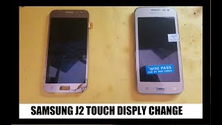 samsung j2 (SM-J200G) touch and display change