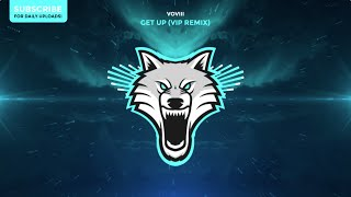 VOVIII - Get Up (VIP Remix)