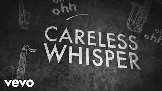 George Michael - Careless Whisper (Lyric Video)