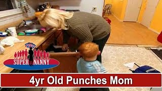 4Yr Old Thinks Punching Mom Is A Game | Supernanny