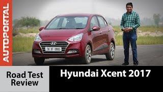 Hyundai Xcent 2017 Test Drive Review - Autoportal