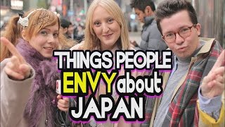 What do we ENVY about JAPANESE people?! Asking foreigners in Japan what they are jealous about