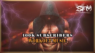 100K Subscribers Special Gym Hip Hop Workout Music 2018 - Svet Fit Music