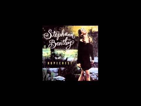 Stephanie Bentley - Hopechest - [4] What's Wrong With You (Is You Ain't Got Me)
