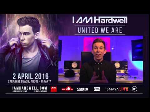I AM HARDWELL - UNITED WE ARE is coming to Jakarta! #IAmHardwellJKT