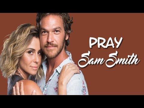 Sam Smith Pray (Tradução) Segundo Sol (Lyrics Video).
