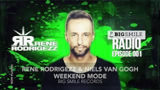 Rene Rodrigezz pres. Big Smile Radio Episode 001 // Podcast // Radio Show