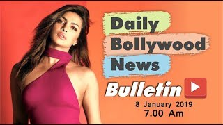 Latest Hindi Entertainment News From Bollywood | Priyanka Chopra | 08 January 2019 | 07:00 AM