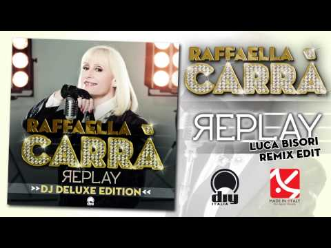 Raffaella Carrà - Replay (Luca Bisori remix edit) [Official]