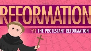 Luther and the Protestant Reformation: Crash Course World History #218