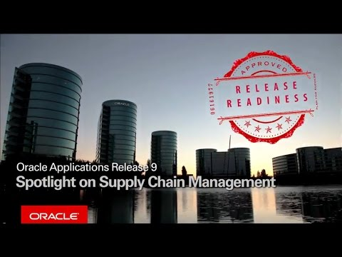 Oracle Applications Release 9 Spotlight on Supply Chain Management