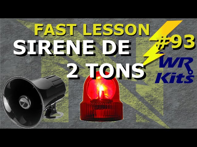 SIRENE DE 2 TONS | Fast Lesson #93
