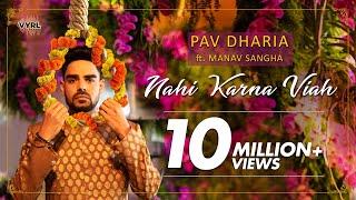 Nahi Karna Viah – Pav Dharia Video HD
