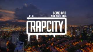 meek-mill-going-bad-ft-drake.jpg