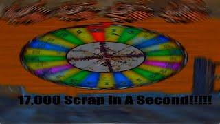 Winning 17,000 Scrap in a Second...