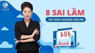 video-8 sai lầm khi kinh doanh online cùng trainer Hoàng Kim Ngọc