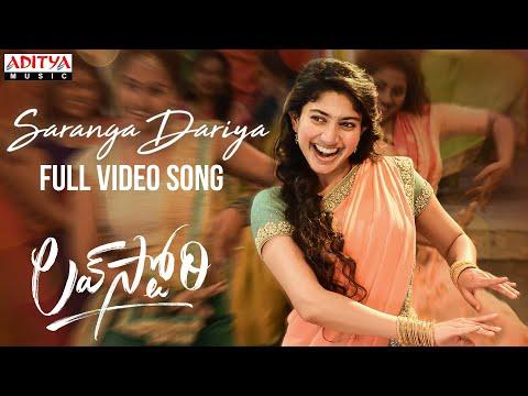 Saranga Dariya – full video song from Love Story ft. Naga Chaitanya, Sai Pallavi