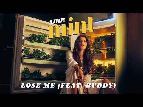 ABIR - Lose Me ft. Buddy (Official Audio)