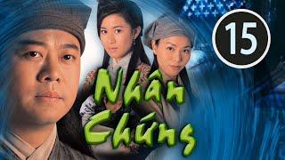 Nhân chứng 15/22(tiếng Việt) DV chính: Âu Dương Chấn Hoa, Xa Thi Mạn; TVB/2002