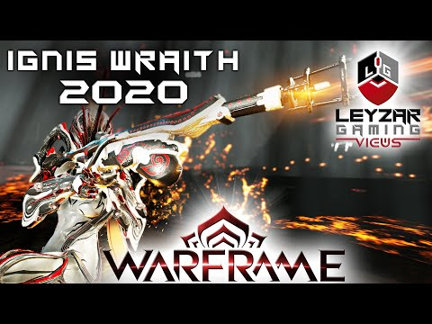 Ignis Wraith Build 2020 (Guide) - The Fire Demon Updated (Warframe Gameplay)